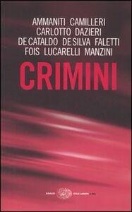 Foto Cover di Crimini, Libro di  edito da Einaudi