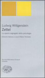 Libro Zettel. Lo spazio segregato della psicologia Ludwig Wittgenstein
