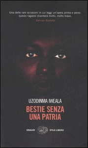 Libro Bestie senza una patria Uzodinma Iweala