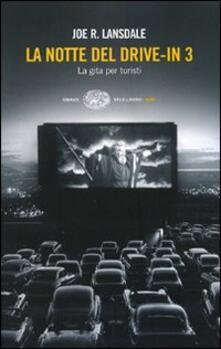 Capturtokyoedition.it La notte del drive-in 3. La gita per turisti Image