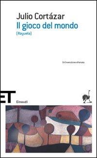Il Il gioco del mondo (Rayuela) - Cortázar Julio - wuz.it