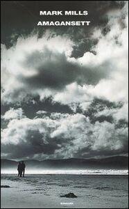 Foto Cover di Amagansett, Libro di Mark Mills, edito da Einaudi
