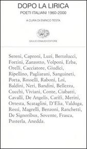Dopo la lirica. Poeti italiani 1960-2000