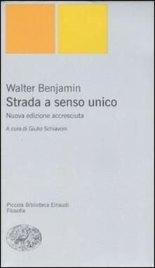 Strada a senso unico - Walter Benjamin - copertina