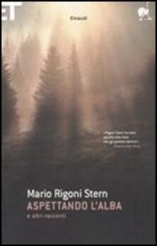 Aspettando l'alba e altri racconti - Mario Rigoni Stern - copertina