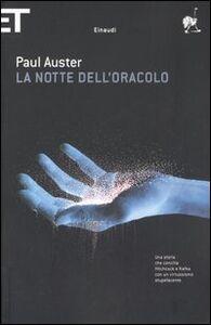 Libro La notte dell'oracolo Paul Auster