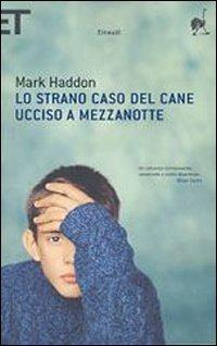 Lo Lo strano caso del cane ucciso a mezzanotte - Haddon Mark - wuz.it