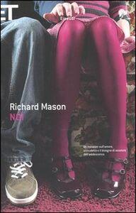 Foto Cover di Noi, Libro di Richard Mason, edito da Einaudi
