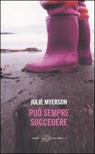Foto Cover di Può sempre succedere, Libro di Julie Myerson, edito da Einaudi