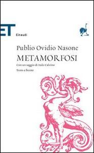 Le metamorfosi. Testo latino a fronte - P. Nasone Ovidio - copertina