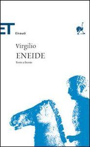 Foto Cover di Eneide. Testo latino a fronte, Libro di Publio Virgilio Marone, edito da Einaudi