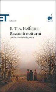 Libro Racconti notturni Ernst T. Hoffmann