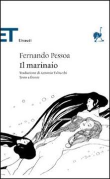 Il marinaio - Fernando Pessoa - copertina