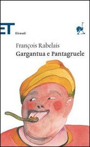 Libro Gargantua e Pantagruele François Rabelais