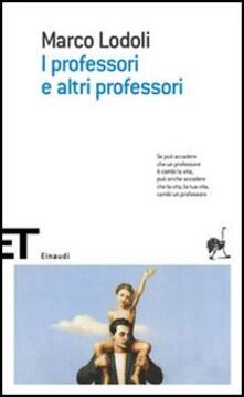 I professori e altri professori - Marco Lodoli - copertina