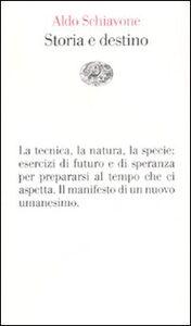Libro Storia e destino Aldo Schiavone