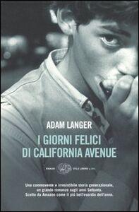 Libro I giorni felici di California avenue Adam Langer