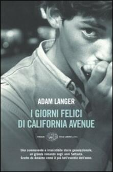 I giorni felici di California avenue - Adam Langer - copertina