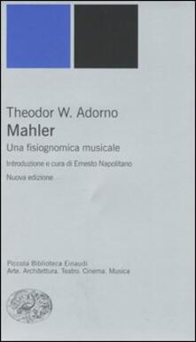 Mahler. Una fisiognomica musicale - Theodor W. Adorno - copertina