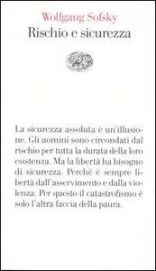 Libro Rischio e sicurezza Wolfgang Sofsky