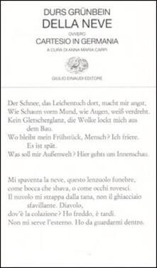 Della neve ovvero Cartesio in Germania. Testo tedesco a fronte - Durs Grünbein - copertina