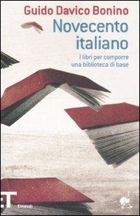 Novecento italiano. I libri per comporre una biblioteca di base