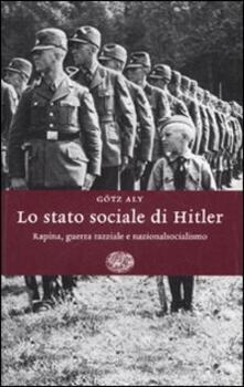 Librisulladiversita.it Lo stato sociale di Hitler. Rapina, guerra razziale e nazionalsocialismo Image