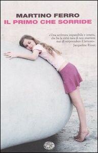 Foto Cover di Il primo che sorride, Libro di Martino Ferro, edito da Einaudi