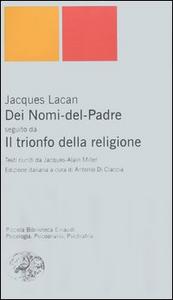 Libro Dei Nomi del Padre-Il trionfo della religione Jacques Lacan