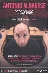 Libro Personaggi. Con DVD Antonio Albanese
