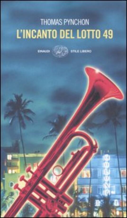L' incanto del lotto 49 - Thomas Pynchon - copertina