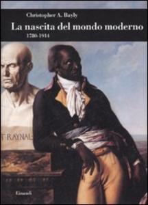 Libro La nascita del mondo moderno (1780-1914) Cristopher A. Bayly