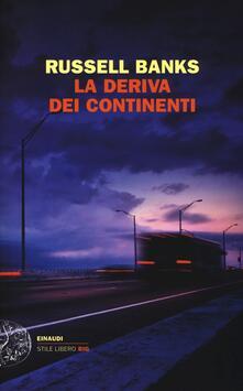 La deriva dei continenti - Russell Banks - copertina