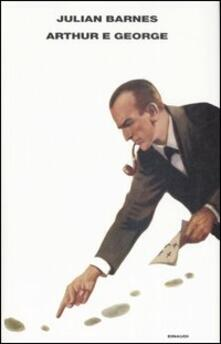 Arthur e George - Julian Barnes - copertina