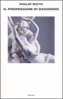 Il professore di desiderio - Philip Roth - copertina