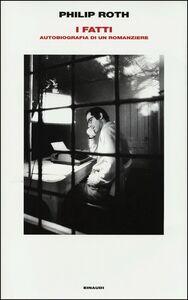 Libro I fatti. Autobiografia di un romanziere Philip Roth