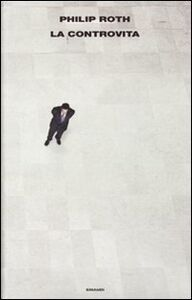 Foto Cover di La controvita, Libro di Philip Roth, edito da Einaudi