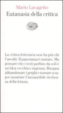 Eutanasia della critica - Mario Lavagetto - copertina