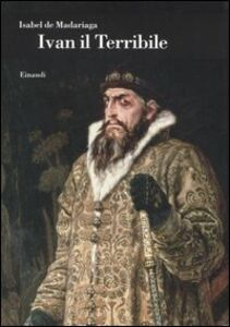 Foto Cover di Ivan il Terribile, Libro di Isabel de Madariaga, edito da Einaudi