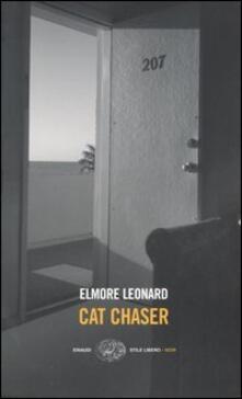 Cat chaser - Elmore Leonard - copertina