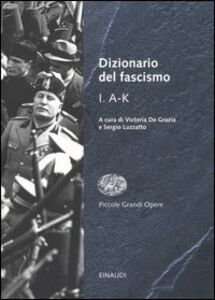 Libro Dizionario del fascismo. Vol. 1: AK.