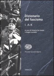Fondazionesergioperlamusica.it Dizionario del fascismo. Vol. 1: A-K. Image