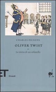 Libro Oliver Twist o la storia di un orfanello Charles Dickens