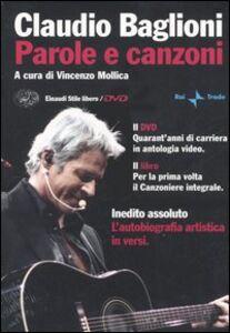 Libro Parole e canzoni. Con DVD Claudio Baglioni