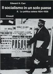 Storia della Russia sovietica. Vol. 3/2: Il socialismo in un solo paese (1924-1926). La politica estera.