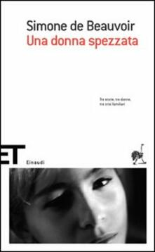 Una donna spezzata - Simone de Beauvoir - copertina