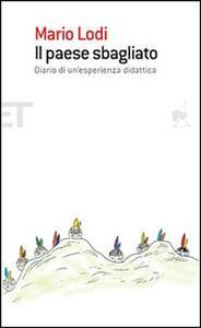 Il paese sbagliato. Diario di un'esperienza didattica - Mario Lodi - copertina