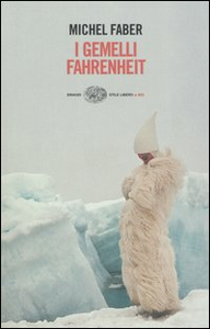 Libro I gemelli Fahrenheit Michel Faber