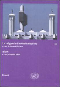 Libro Le religioni e il mondo moderno. Vol. 3: Islam.
