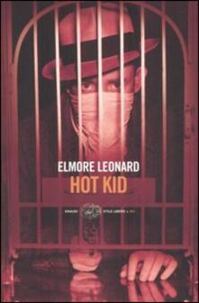Hot Kid - Elmore Leonard - copertina
